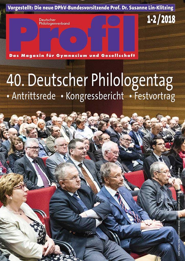 Profil Ausgabe 01-02/2018 - 40. Deutscher Philologentag