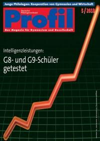 Profil Ausgabe 05/2018 - Intelligenzleistungen: G8 und G9 Schüler getestet