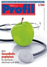 Profil Ausgabe 06/2018 - Mehr Gesundheitsprophylaxe für Gymnasiallehrer