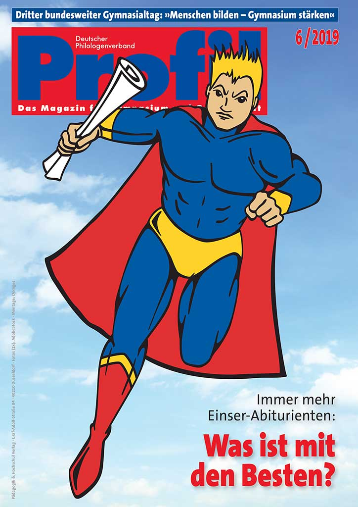 Profil Lehrerzeitschrift Ausgabe 06/2019 - Immer mehr Einser-Abiturienten