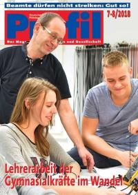 Profil Ausgabe 07-08/2018 - Lehrerarbeit der Gymnasialkräfte im Wandel