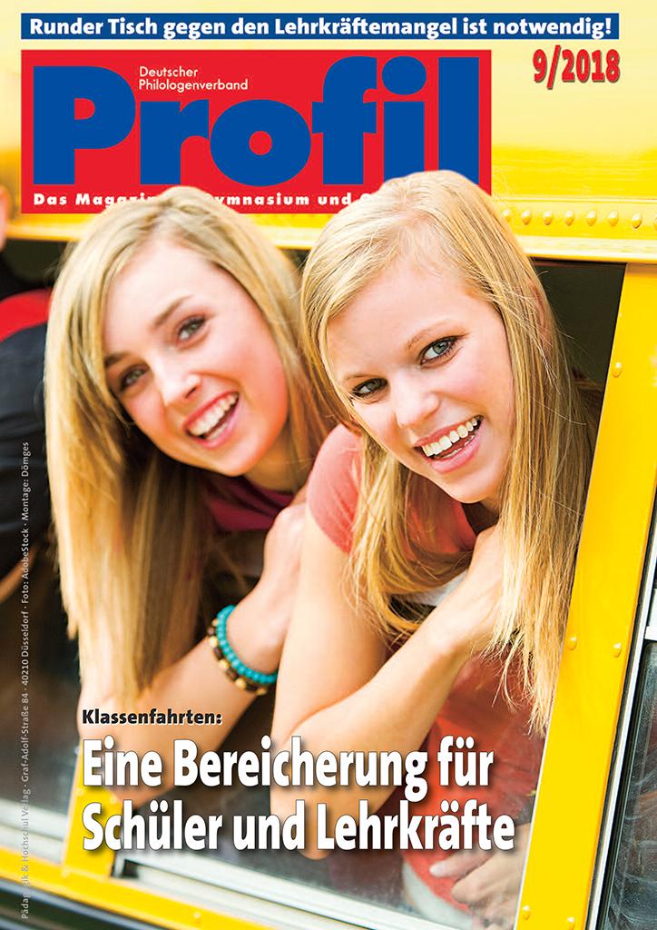 Profil Ausgabe 09/2018 - Klassenfahrten: Eine Bereicherung für Schüler und Lehrkräfte