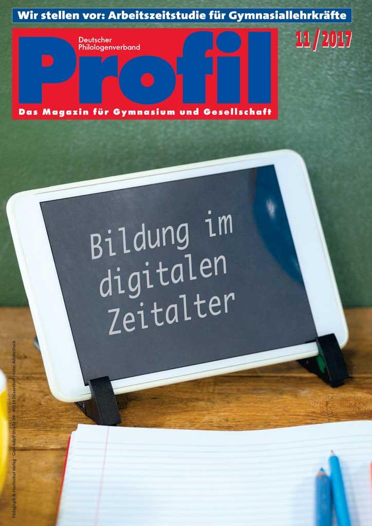 Profil Ausgabe 11/2017 - Bildung im digitalen Zeitalter