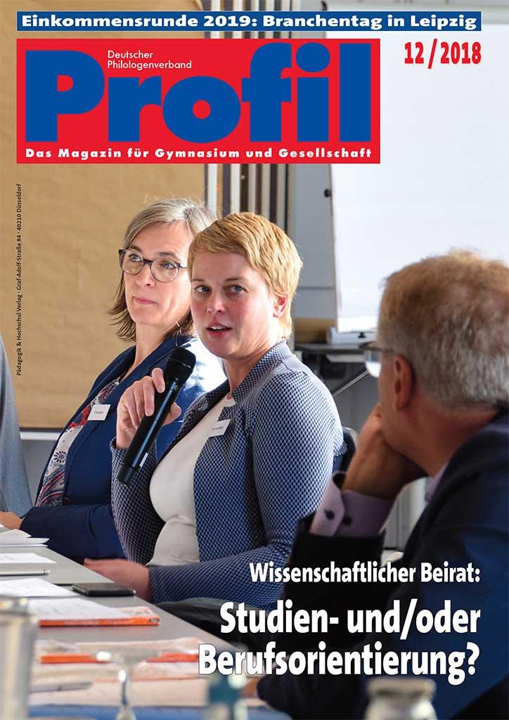 Profil Fachmagazin 12/2018 - Studien- und/oder Berufsorientierung